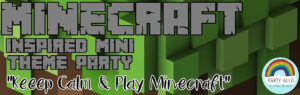 Mini Minecraft Inspired Theme Party