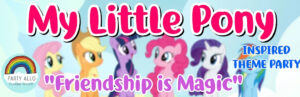 My Little Pony Inspired Theme Party Package